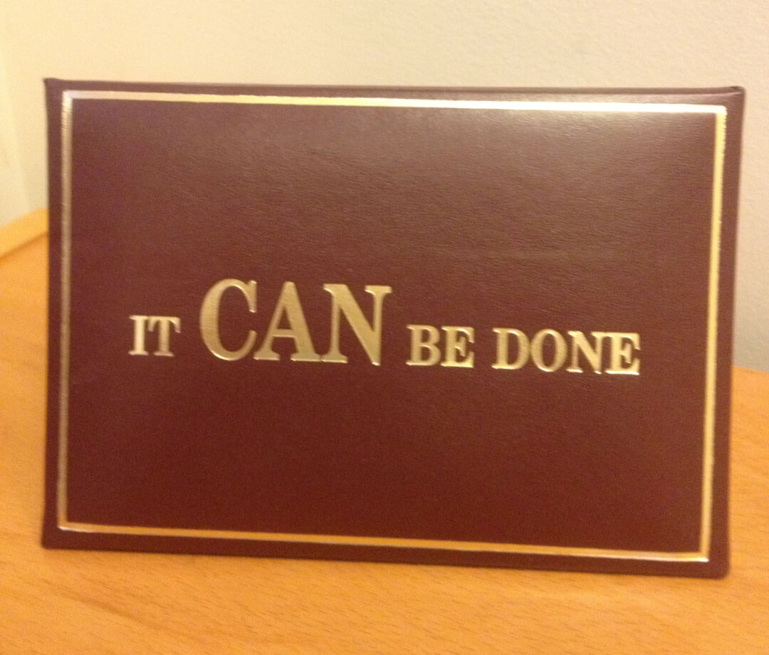 """""""It Can Be Done"""" text photo"""